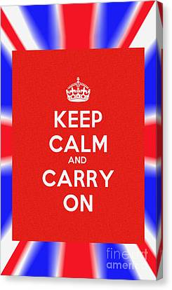 Keep Calm And Carry On Poster Canvas Print by Celestial Images