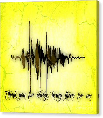 Thank You For Always Being There For Me Sound Wave Canvas Print by Marvin Blaine