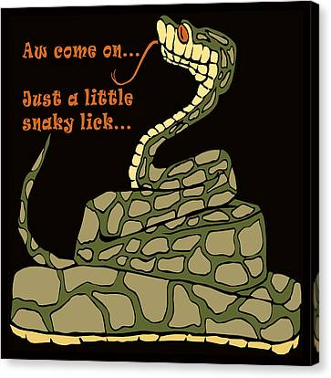 A Little Snaky Lick Canvas Print by Unknown