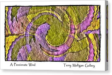 Canvas Print featuring the digital art A Passionate Wind by Terry Mulligan