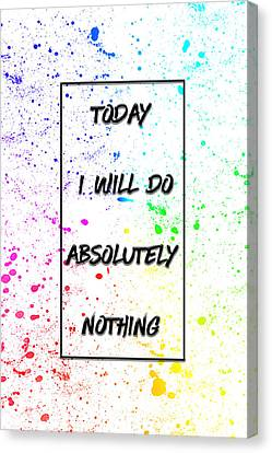 Absolutely Lazy Canvas Print