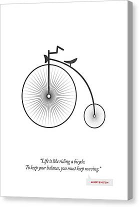 Albert Einstein Quote - Life Is Riding Like A Bicycle ...  Canvas Print by Aged Pixel