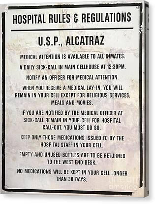 Alcatraz Prison Hospital Rules Canvas Print by Jon Neidert