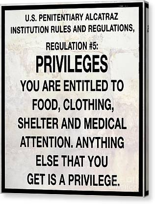 Alcatraz Prison Privileges Sign Canvas Print by Jon Neidert