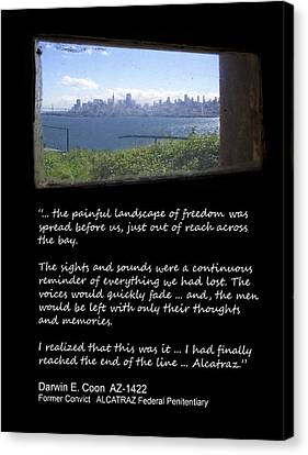 Alcatraz Reality - The Painful Landscape Of Freedom Canvas Print by Daniel Hagerman