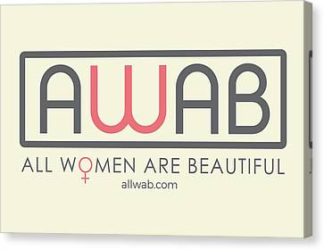 All Women Are Beautiful Canvas Print by David Wadley and LogoWorks
