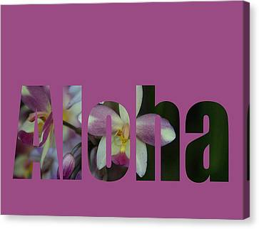 Canvas Print featuring the photograph Aloha Orchids Type by Kerri Ligatich