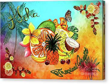 Aloha Tropical Fruits By Kaye Menner Canvas Print by Kaye Menner