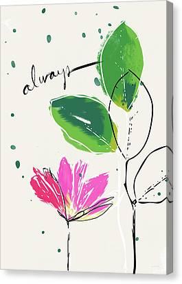 Always- Art By Linda Woods Canvas Print by Linda Woods
