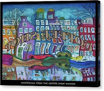 Amsterdam Through The Coffee Shop Window Canvas Print