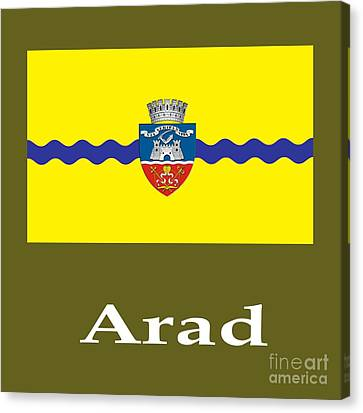 Arad, Romania Flag And Name Canvas Print by Frederick Holiday