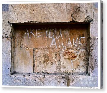 Jay Taylor Canvas Print - Are You Awake  Yes  Xo by Jay Taylor