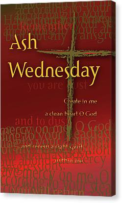 Ash Wednesday Canvas Print by Chuck Mountain