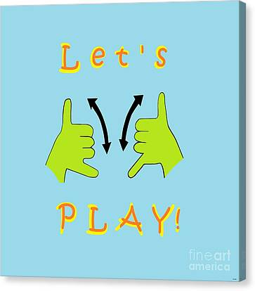 Asl Let's Play Canvas Print by Eloise Schneider