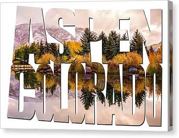 Aspen Colorado Typography - Reflective Morning Canvas Print by Gregory Ballos