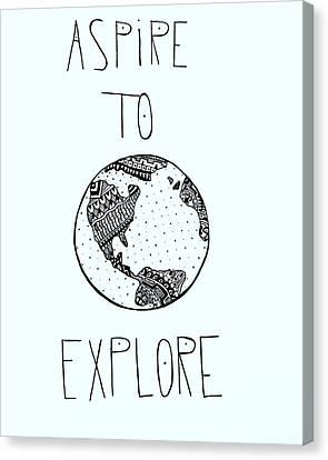 Aspire To Explore Canvas Print