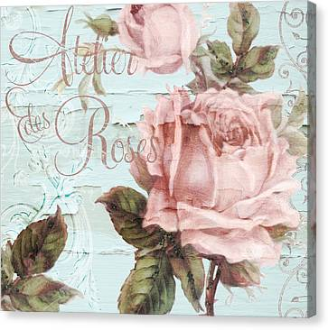 Atelier Des Roses Canvas Print by Mindy Sommers