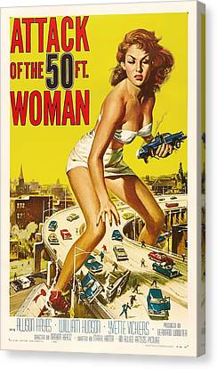 Attack Of The 50 Ft Woman 1958 Canvas Print by Mountain Dreams