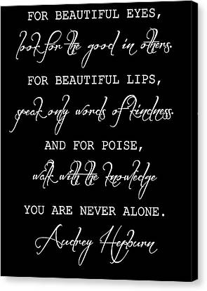 Audrey Hepburn Inspirational Quote Canvas Print by Dan Sproul