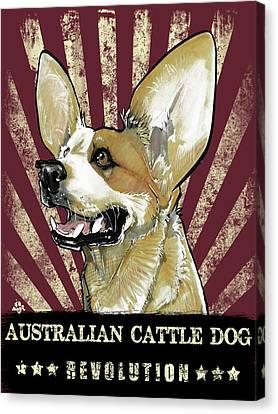 Heeler Canvas Print - Australian Cattle Dog Revolution by John LaFree