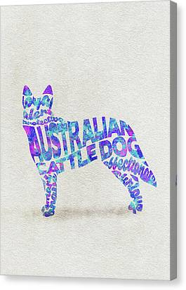 Canvas Print featuring the painting Australian Cattle Dog Watercolor Painting / Typographic Art by Inspirowl Design