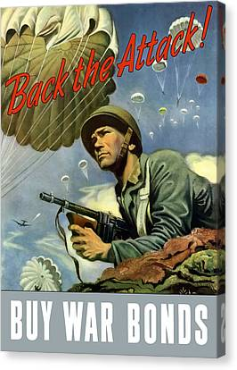 Back The Attack Buy War Bonds Canvas Print by War Is Hell Store