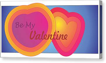 Be My Valentine Card Canvas Print by Sherril Porter