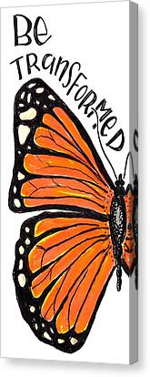 Be Transformed Canvas Print by Nancy Ingersoll