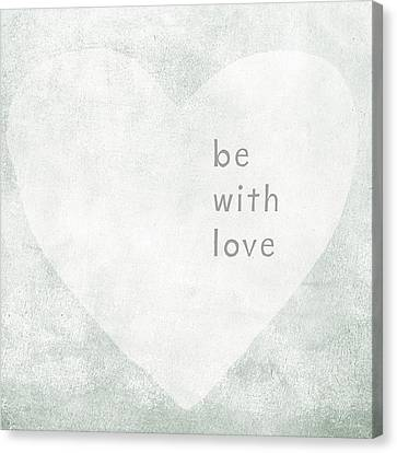 Be With Love - Art By Linda Woods Canvas Print
