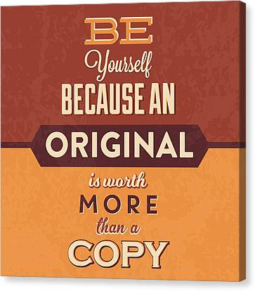 Be Yourself Canvas Print by Naxart Studio