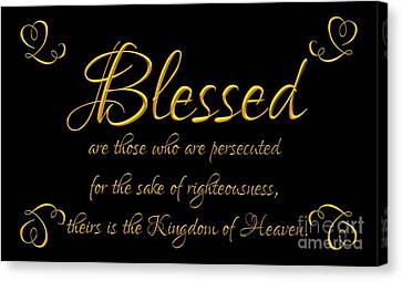 Gospel Of Matthew Canvas Print - Beatitudes Blessed Are They Who Are Persecuted For The Sake Of Righteousness by Rose Santuci-Sofranko