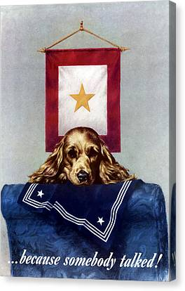 Gold Star Mother Canvas Print - Because Somebody Talked - Ww2 by War Is Hell Store