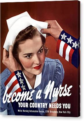 Become A Nurse -- Ww2 Poster Canvas Print by War Is Hell Store