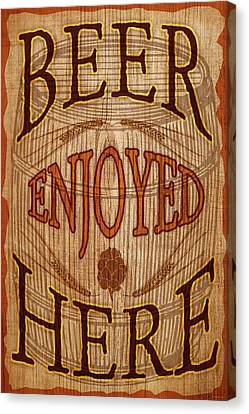 Beer Enjoyed Here Canvas Print by WB Johnston