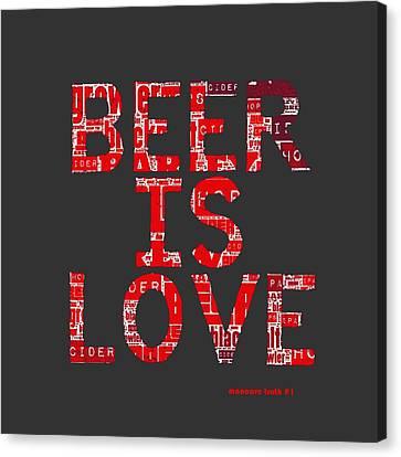 Beer Is Love Canvas Print
