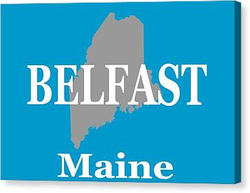 Canvas Print featuring the photograph Belfast Maine State City And Town Pride  by Keith Webber Jr