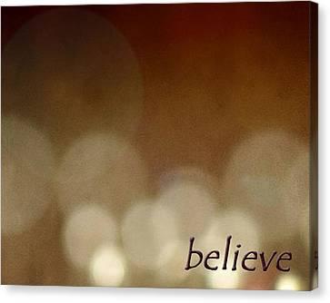 Believe Canvas Print by Cherie Duran