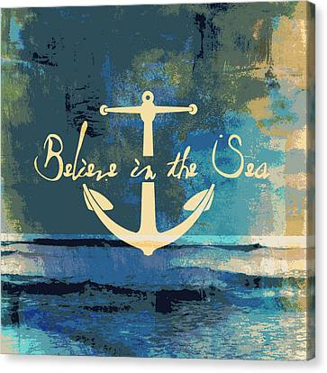 Believe In The Sea Anchor Canvas Print by Brandi Fitzgerald