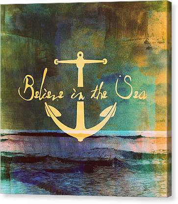 Believe In The Sea Canvas Print by Brandi Fitzgerald