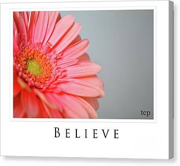 Canvas Print featuring the photograph Believe by Traci Cottingham