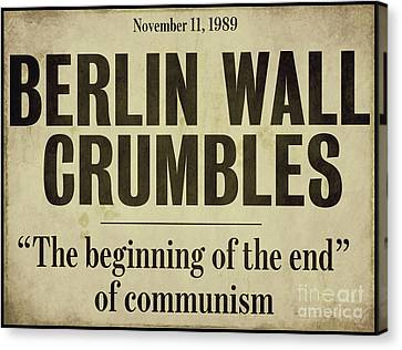 Berlin Wall Newspaper Headline Canvas Print by Mindy Sommers