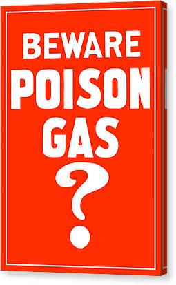 Beware Poison Gas - Wwi Sign Canvas Print by War Is Hell Store