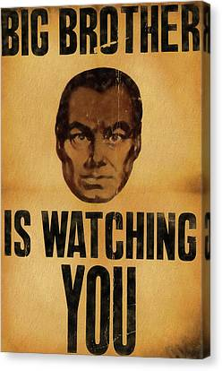 1984 Canvas Print - Big Brother Is Watching You by Dan Sproul