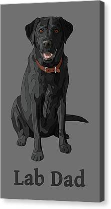 Black Labrador Retriever Lab Dad Canvas Print by Crista Forest