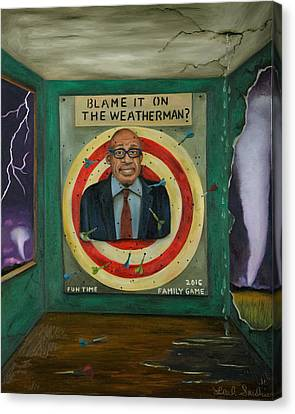 Blame It On The Weatherman? Canvas Print