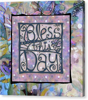Bless This Day Canvas Print by Jen Norton