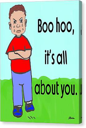 Toon Canvas Print - Boo Hoo It's All About You by Pharris Art