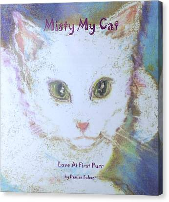 Book Misty My Cat Canvas Print by Denise Fulmer