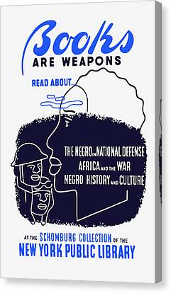 Canvas Print featuring the painting Books Are Weapons - Wpa by War Is Hell Store