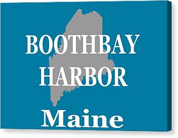 Canvas Print featuring the photograph Boothbay Harbor Maine State City And Town Pride  by Keith Webber Jr